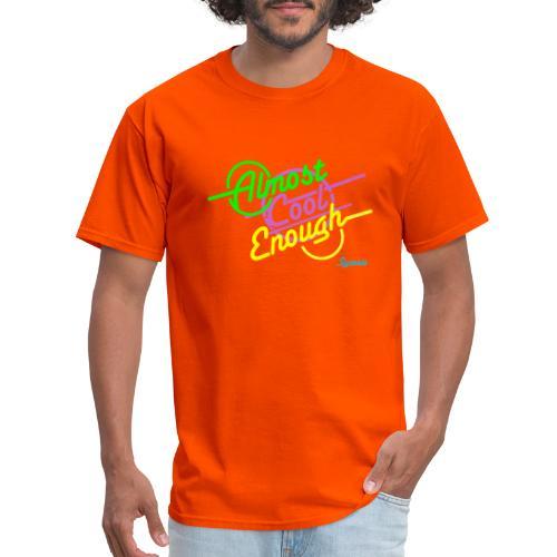 Almost Cool Enough Merch - Men's T-Shirt
