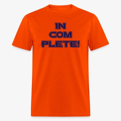 In Com Plete - Men's T-Shirt