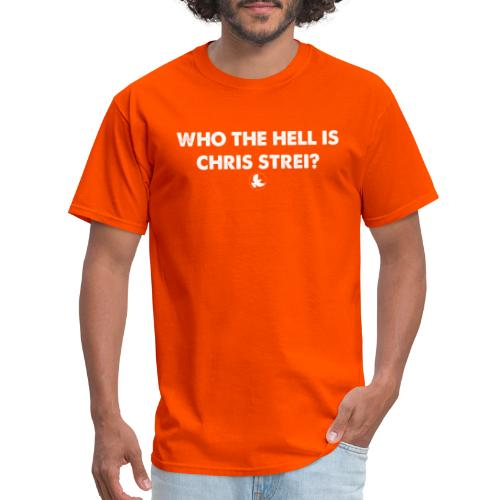 WHO THE HELL IS - Men's T-Shirt