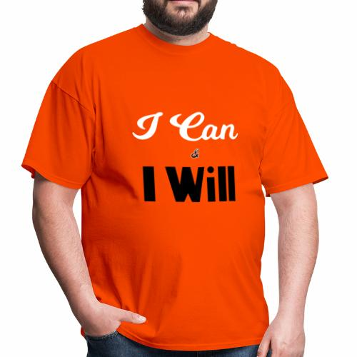 I can and I will - Men's T-Shirt