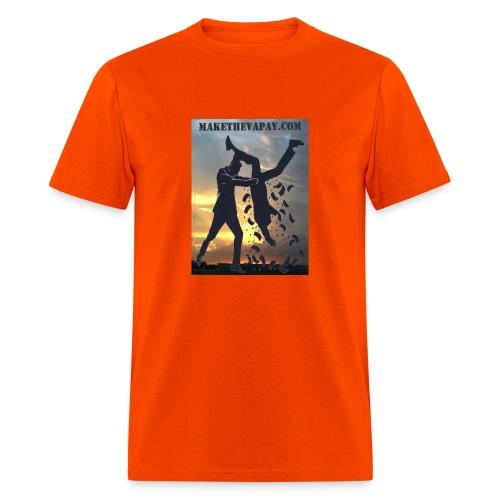 MAKE THE VA PAY - Men's T-Shirt