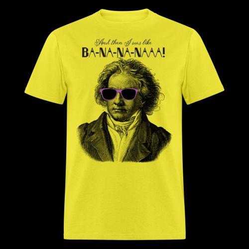 Ba-na-na-naaa! | Classical Music Rockstar - Men's T-Shirt
