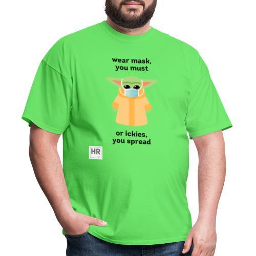 Baby Yoda (The Child) says Wear Mask - Men's T-Shirt