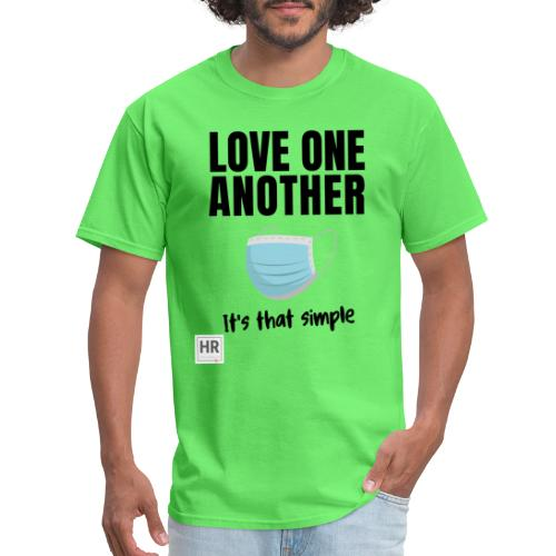 Love One Another - It's that simple - Men's T-Shirt
