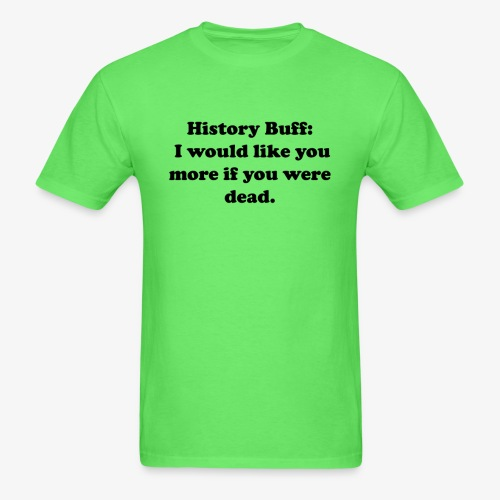 History Buff - Men's T-Shirt