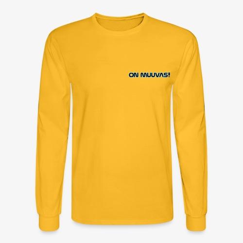 ON MUVVAS! - Men's Long Sleeve T-Shirt
