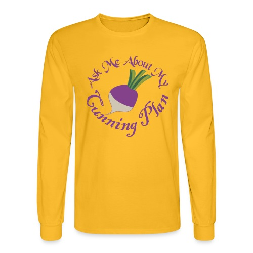 Ask Me About My Cunning Plan - Men's Long Sleeve T-Shirt