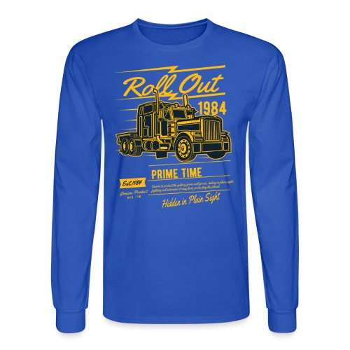 Prime Time - Roll Out - Men's Long Sleeve T-Shirt