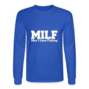 MILF - Man I Love Fishing Funny T-Shirt - Men's Long Sleeve T-Shirt