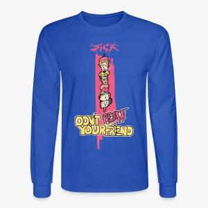 Sick - HeadBBQ - Don't eat your friends - Men's Long Sleeve T-Shirt