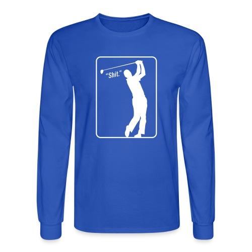 Golf Shot Shit. - Men's Long Sleeve T-Shirt
