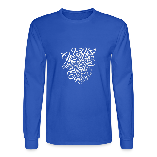 Word Hard in Silence - Men's Long Sleeve T-Shirt