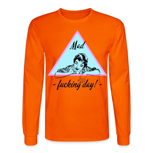 MAD DAY - Men's Long Sleeve T-Shirt