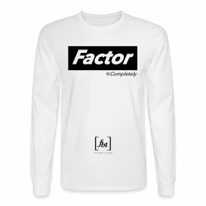 Factor Completely [fbt] - Men's Long Sleeve T-Shirt