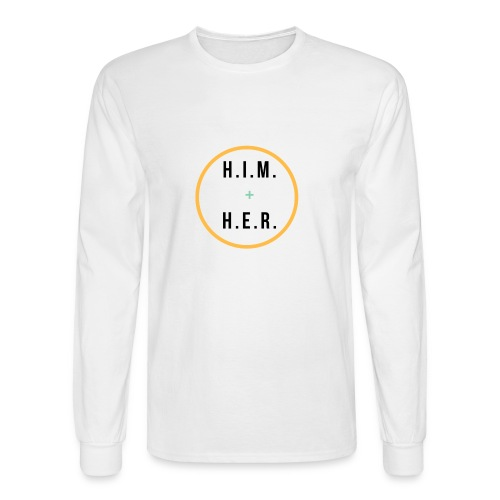 HIM + HER - Men's Long Sleeve T-Shirt