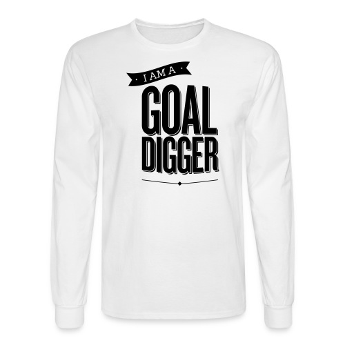 I Am A Goal Digger - Men's Long Sleeve T-Shirt