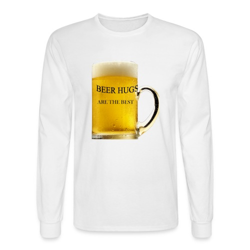 BEER HUGS ARE THE BEST - Men's Long Sleeve T-Shirt