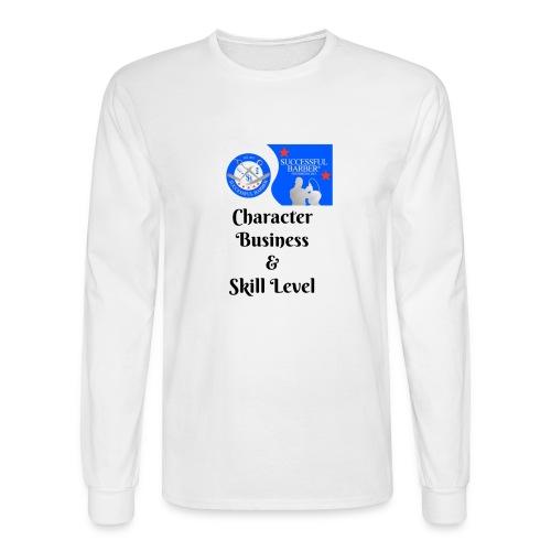 Character, Business & Skill Level - Men's Long Sleeve T-Shirt