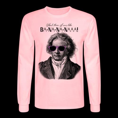 Ba-na-na-naaa! | Classical Music Rockstar - Men's Long Sleeve T-Shirt