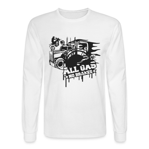 All Gas no Brakes - Men's Long Sleeve T-Shirt