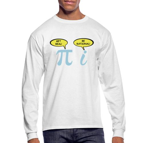 Get real Be rational - Men's Long Sleeve T-Shirt