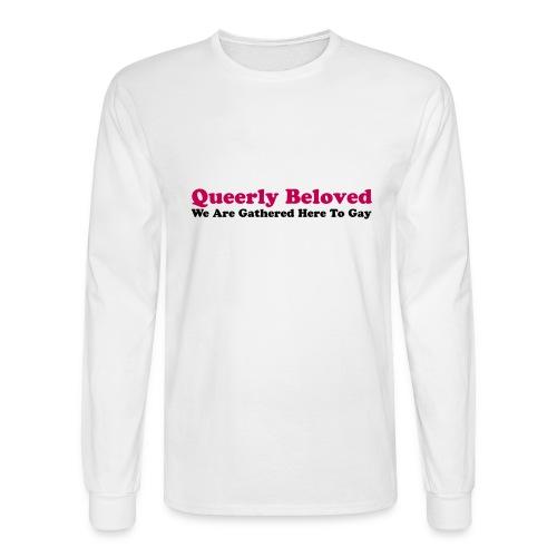 Queerly Beloved - Mug - Men's Long Sleeve T-Shirt