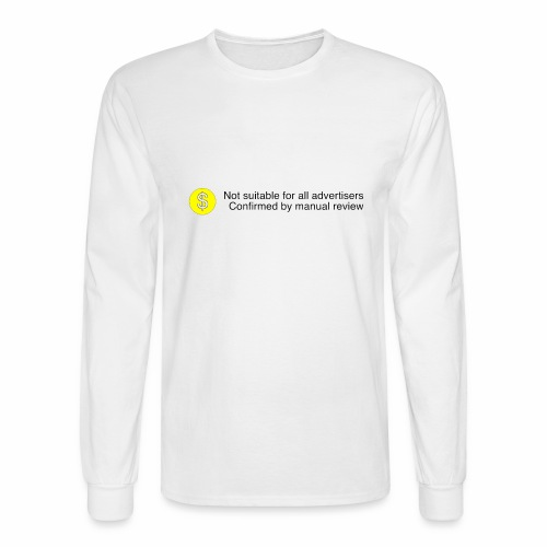 Not $uitable For All Advertisers - Men's Long Sleeve T-Shirt
