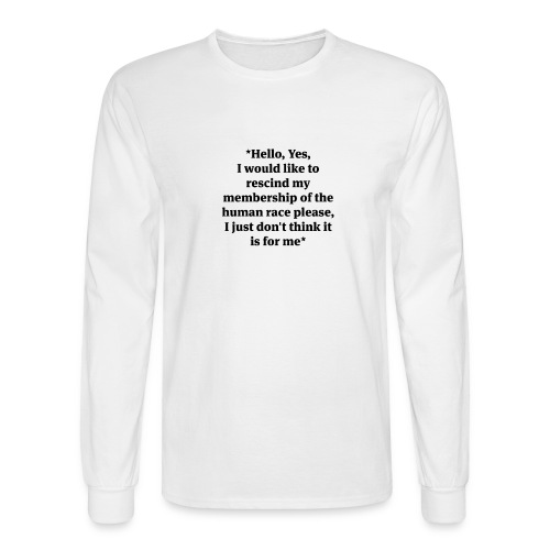 hello-yes-human-race - Men's Long Sleeve T-Shirt
