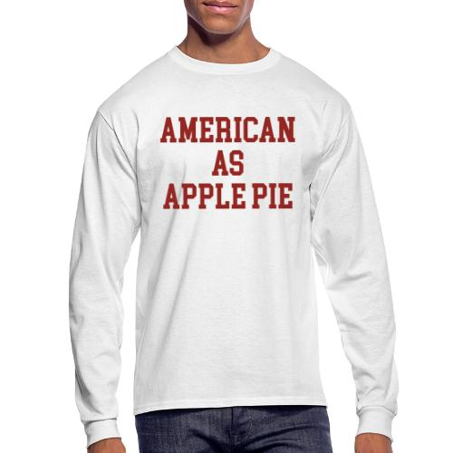 American as Apple Pie - Men's Long Sleeve T-Shirt