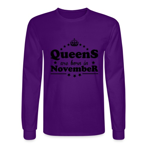 Queens are born in November - Men's Long Sleeve T-Shirt