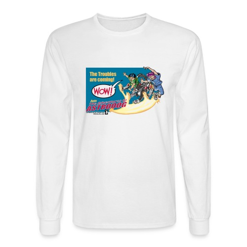 Astrodog Trouble - Men's Long Sleeve T-Shirt