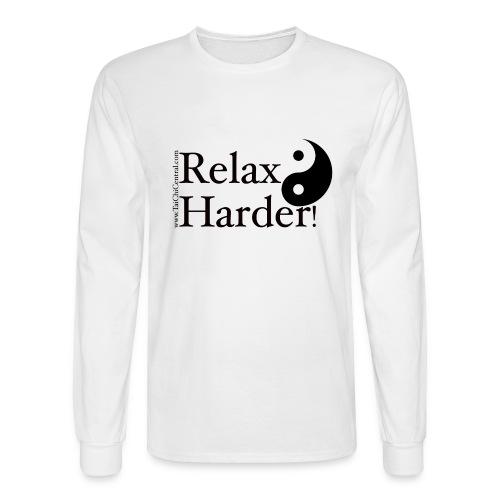 Tai Chi - Relax Harder! - Men's Long Sleeve T-Shirt