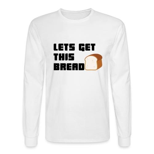 BREAD - Men's Long Sleeve T-Shirt