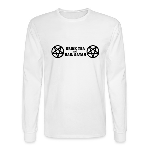 Drink Tea And Hail Satan - Men's Long Sleeve T-Shirt