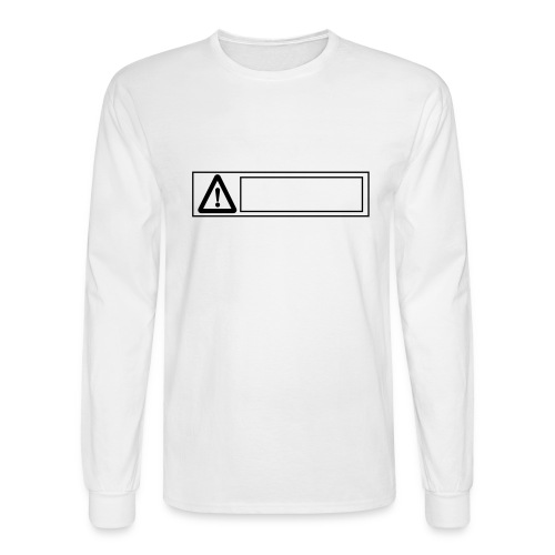 warning sign - Men's Long Sleeve T-Shirt