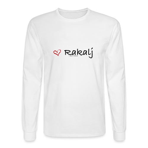 I love Rakalj - Men's Long Sleeve T-Shirt