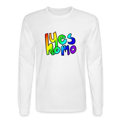 Yes Homo (Rainbow) - Men's Long Sleeve T-Shirt