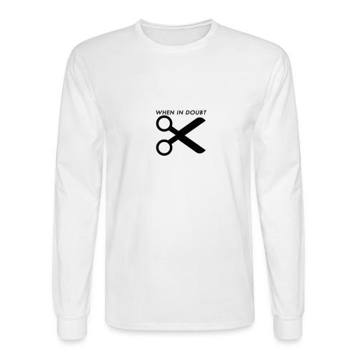 When In Doubt, Cut! (White) - Men's Long Sleeve T-Shirt