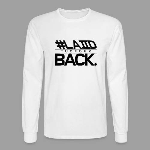 #LAIID BACK. - Men's Long Sleeve T-Shirt