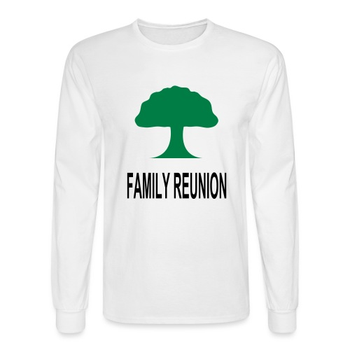 ***12% Rebate - See details!*** FAMILY REUNION add - Men's Long Sleeve T-Shirt