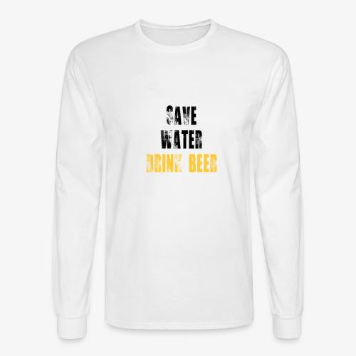 Save water drink beer - Men's Long Sleeve T-Shirt
