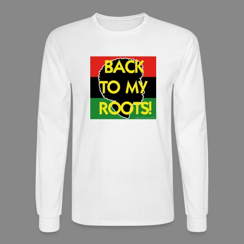 Back To My Roots - Men's Long Sleeve T-Shirt