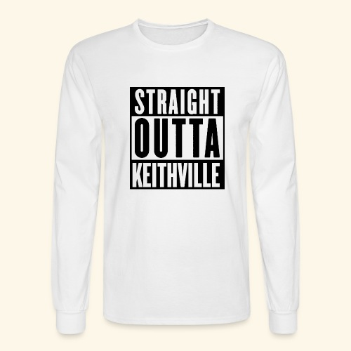 STRAIGHT OUTTA KEITHVILLE - Men's Long Sleeve T-Shirt