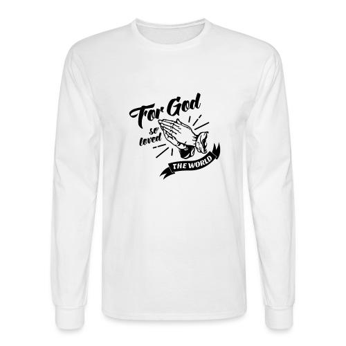 For God So Loved The World… - Alt. Design (Black) - Men's Long Sleeve T-Shirt