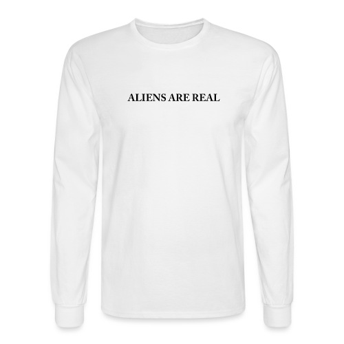 Aliens are Real - Men's Long Sleeve T-Shirt