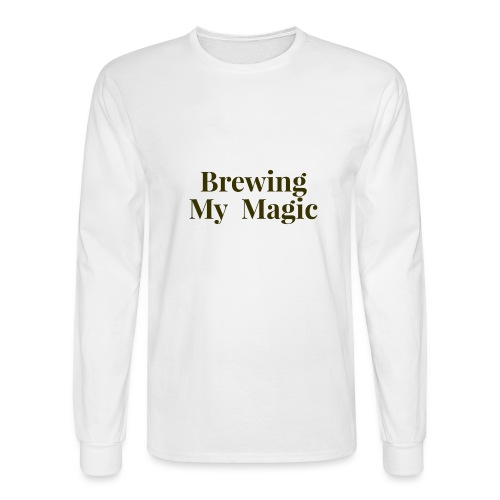 Brewing My Magic Women's Tee - Men's Long Sleeve T-Shirt