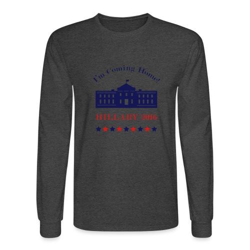 Hillary - I'm Coming Home - Men's Long Sleeve T-Shirt