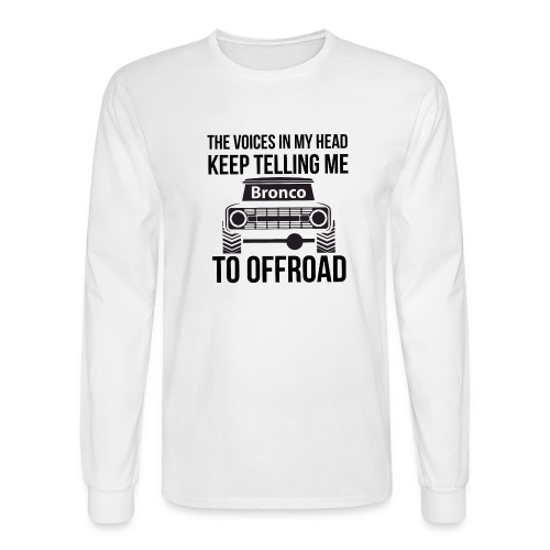 The Voices In My Head Bronco Truck Shirt - Men's Long Sleeve T-Shirt