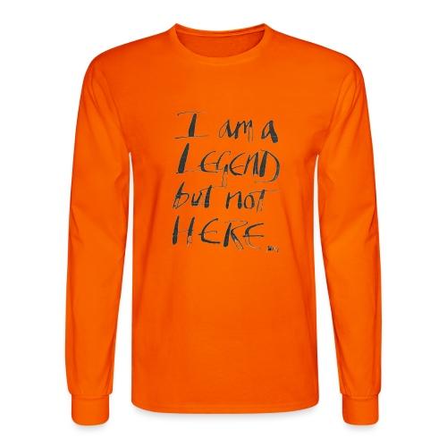 I am a Legend - Men's Long Sleeve T-Shirt