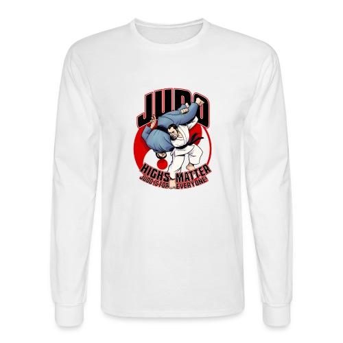 Judo Highs Matter - Men's Long Sleeve T-Shirt